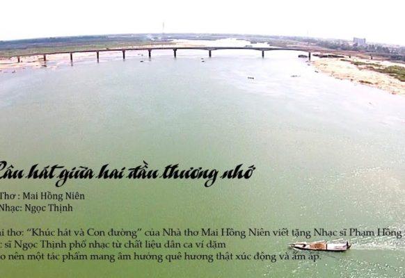 Ca khúc Câu hát giữa hai đầu thương nhớ – Hoàng Tùng Sao Mai