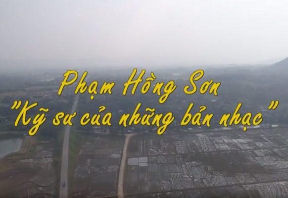 Phóng sự HTV – Nhạc Sỹ Phạm Hồng Sơn